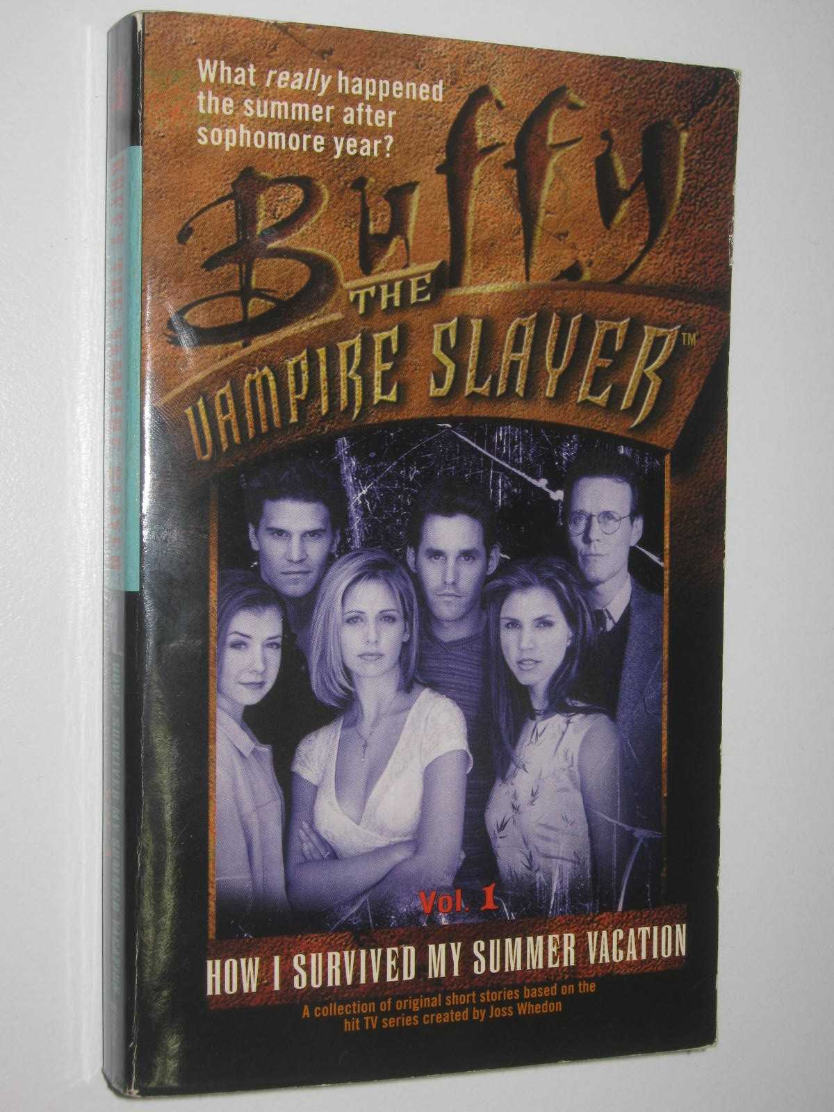 Image for How I Survived My Summer Vacation - Buffy the Vampire Slayer Series